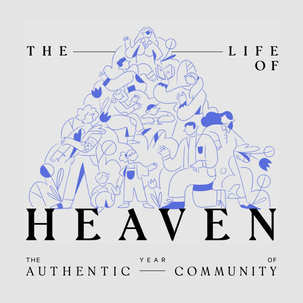 The Life of Heaven